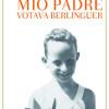 Pino Roveredo - Mio padre votava Berlinguer