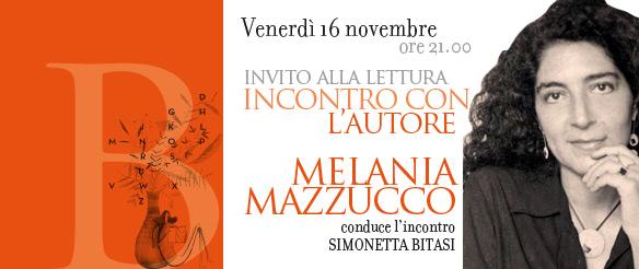 Incontro con l'autore: Melania Mazzucco
