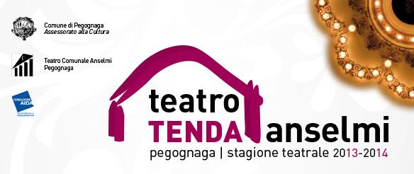 Teatro Tenda Anselmi. Stagione teatrale 2013-2014