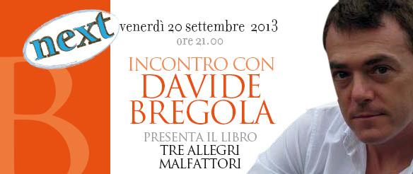 Incontri con gli autori Next: Davide Bregola