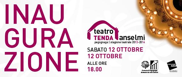 Teatro Tenda Anselmi. Inaugurazione, sabato 12 ottobre 2013