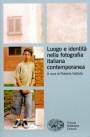 Luogo-e-identità-nella-fotografia-italiana-contemporanea-197x300