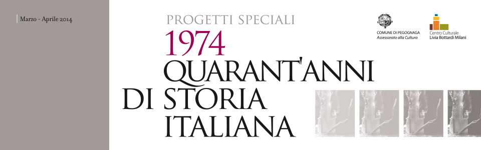 1974 - Quarant'anni di storia italiana
