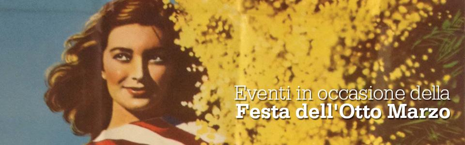 Eventi in occasione della Festa dell'Otto Marzo