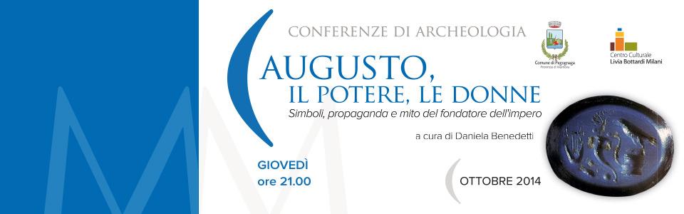 Conferenze di archeologia. Augusto, il Potere, le Donne