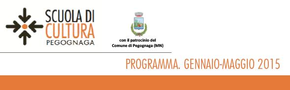 Scuola di Cultura. Programma gennaio-maggio 2015