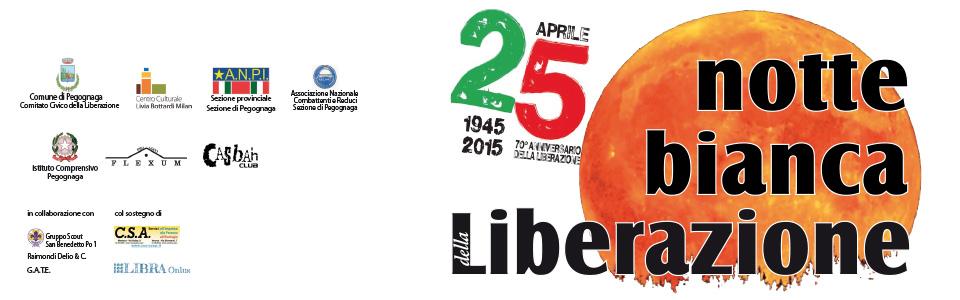 25 aprile. La notte bianca della Liberazione