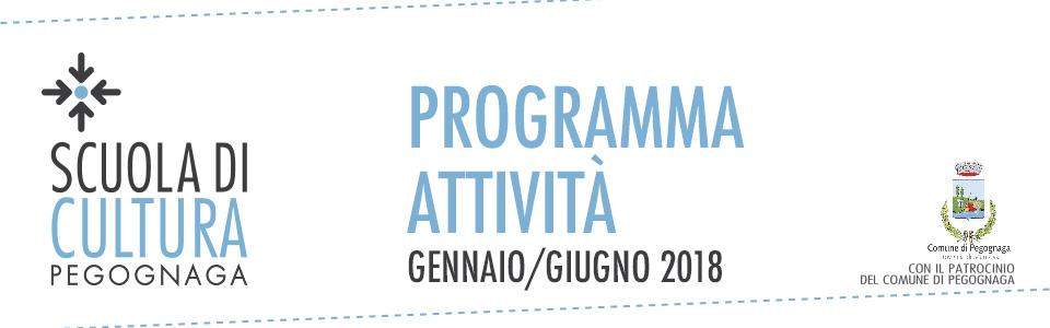 Scuola di Cultura. Programma attività gennaio-giugno 2018