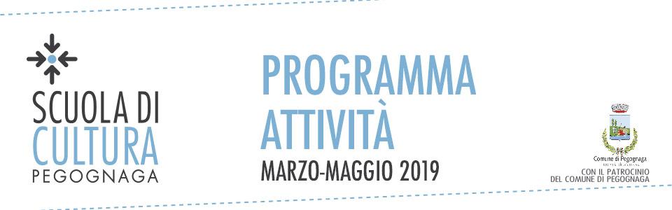 Scuola di Cultura. Programma attività marzo-maggio 2019