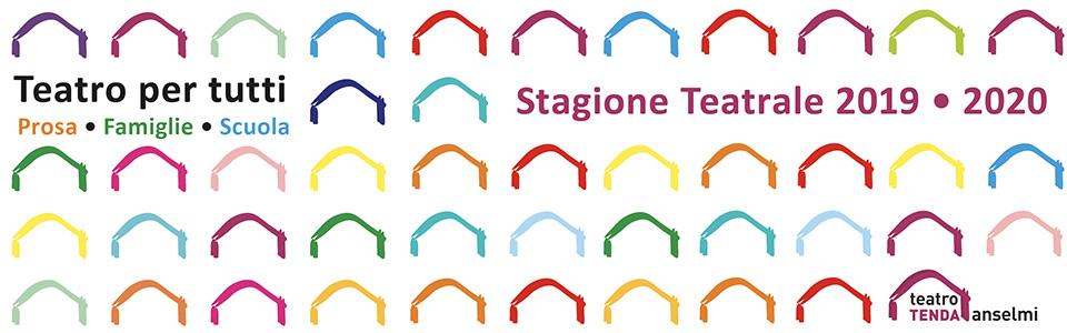 Teatro Tenda Anselmi - Stagione 2019/20